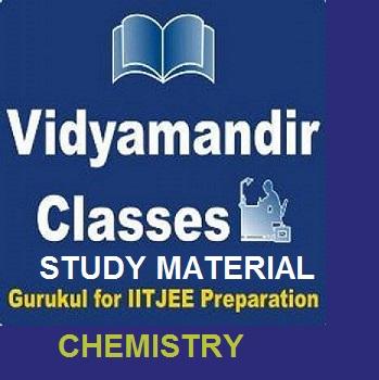 VIDYAMANDIR CLASSES FULL CHEMISTRY STUDY MATERIAL FOR JEE