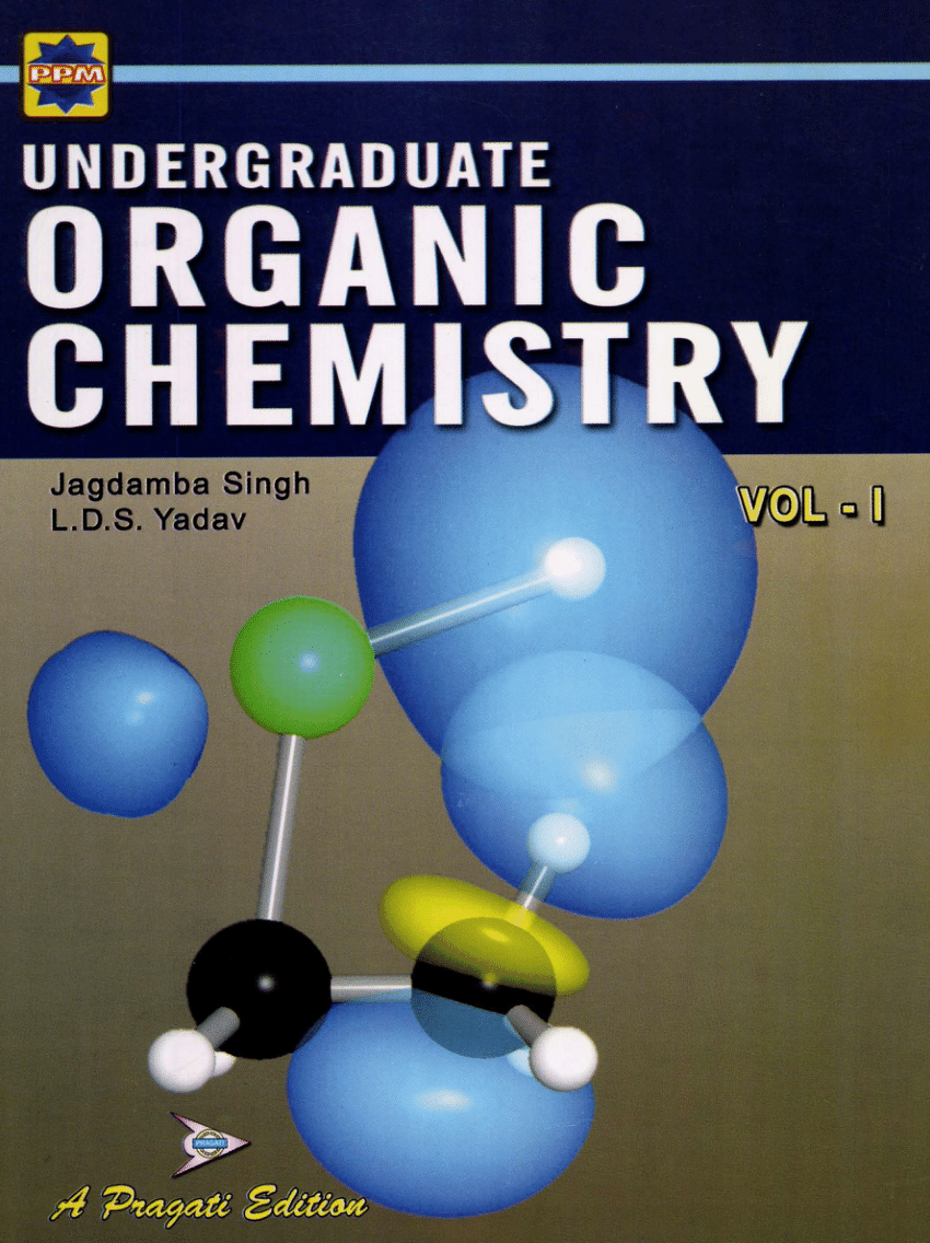 Organic Chemistry By Lds Yadav And Jagdamba Singh Vol 1 Download Free Pdf Edu Journal