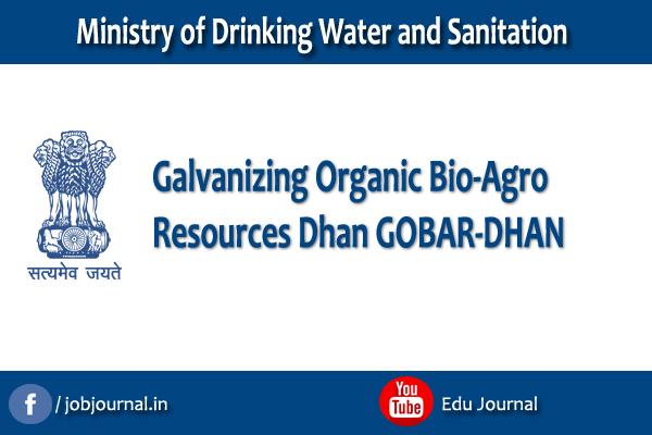 Galvanizing Organic Bio-Agro Resources Dhan GOBAR-DHAN