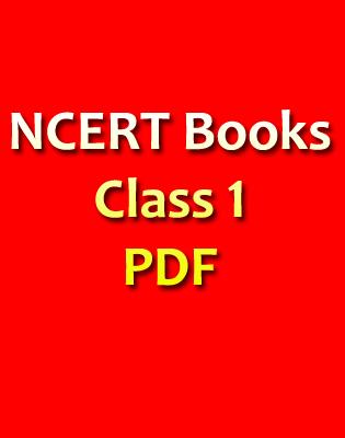 ncert books for all classes, ncert book for class 1, ncert book for class 5, ncert book for class 8, ncert books for class 9, ncert books for class 10 , ncert books for class 11, ncert books for class 12