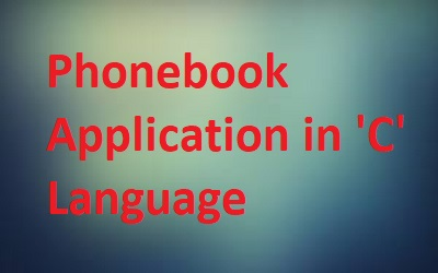 Project Of Phonebook Application in 'C' Language- Download